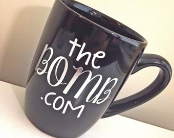SALE The Bomb Dot Com Mug