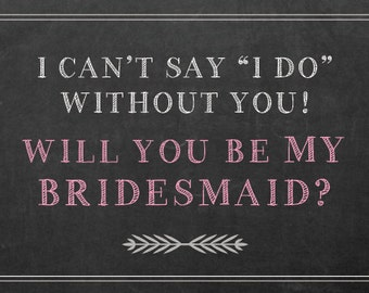 Will You Be My Bridesmaid? 5x7 Printable Invite