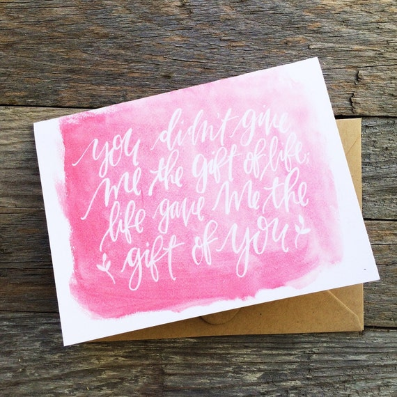 Stepmom Mother's Day card, stepmother, adoptive mother card, life gave me you pink watercolor