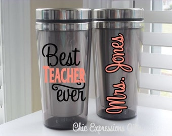 Best. Teacher. Ever.  - 16 oz travel mug