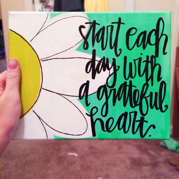 Start each day with a grateful heart canvas by huesofgrace for How to start painting on canvas