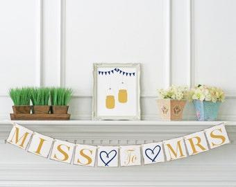 Gold & Navy Bridal Shower Decor Miss to Mrs Banner - Bachelorette Party - Bridal Shower Banner - Garland - Custom Color