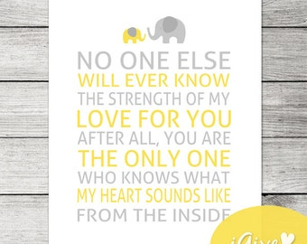 ON SALE Yellow and Grey Nursery Quote Printable / No One Else Will Ever Know the Strength of My Love for You / Yellow and Grey Nursery Wall