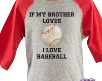If my brother loves baseball I love baseball, boys tshirt white, sports shirt, baseball shirt, toddler shirt