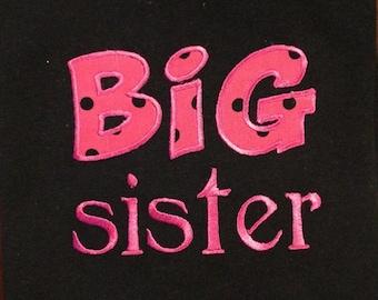 Appliqued/Embroidered Big Sister Shirt
