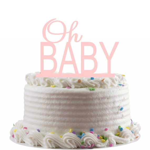 Oh Baby Cake Topper Baby Shower Cake Topper Acrylic by ...