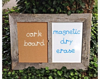 Cork board/magnetic dry erase board framed in barn wood