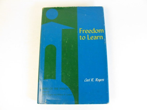 Freedom to Learn (3rd Edition): Carl R. Rogers, H. Jerome ...