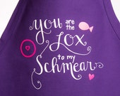 You're the Lox to my Schmear Apron- Hot Pink, Royal Purple and White