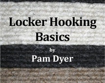 Locker Hooking Basics by Pam Dyer