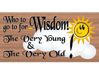 Wood Signs -Who To Go To for Wisdom GS1841 - Wood Signs with Sayings