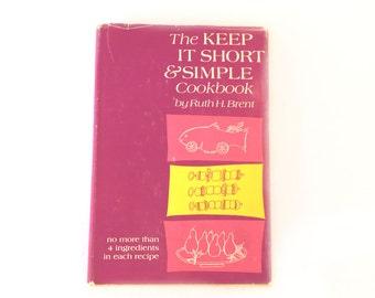 The Keep It Short and Simple Cookbook, Vintage Cookbook, Mid Century Book