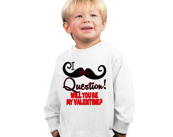 I Mustache you a Question will you be my Valentine Kids Shirt or Baby Bodysuit