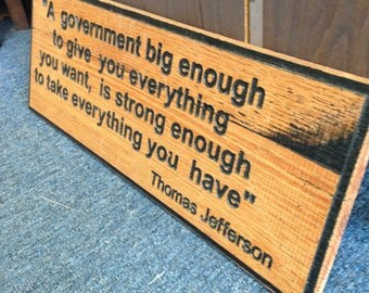Thomas Jefferson Quote Wooden Sign