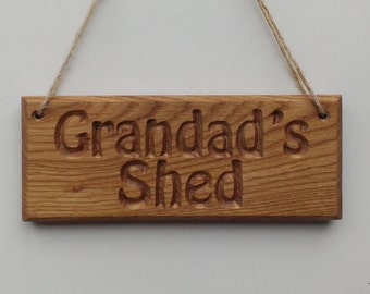 """Oak """"Grandad's Shed"""" Hanging Sign - Personalisable Engraved Wooden Name Plates & Plaques"""