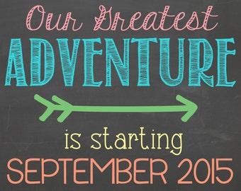 Greatest Adventure Pregnancy Announcement Chalkboard Printable