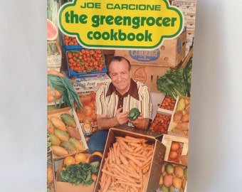 The Greengrocer Cookbook by Joe Carcione