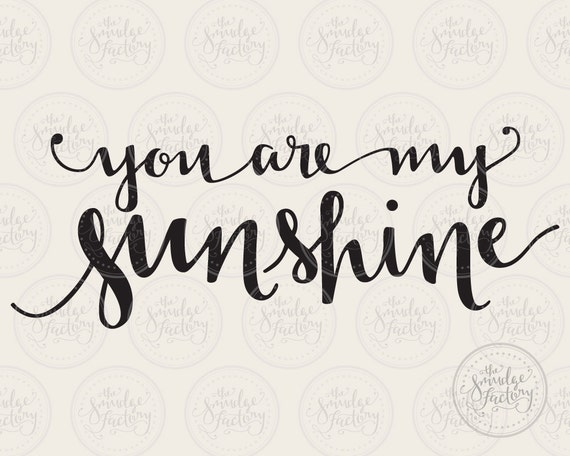 You are my sunshine vector handwritten by thesmudgefactory