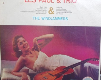 Les Paul & Trio, Vintage Record Album, Vinyl LP, The Windjammers, Ain't Misbehavin', Glamour, Guitar Music, Hipster Approved Music