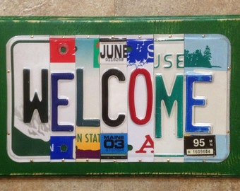 WELCOME License Plate Art Sign Made to Order Gift Family Room Unique Piece For Anyone