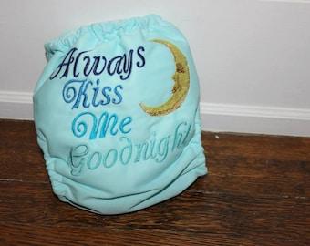 Always Kiss Me Goodnight cloth diaper