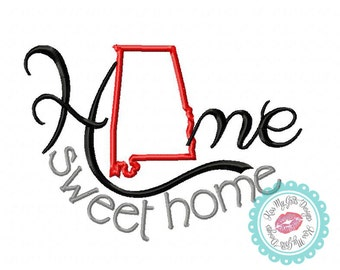 "Alabama ""Home Sweet Home Machine Embroidery Applique Design"