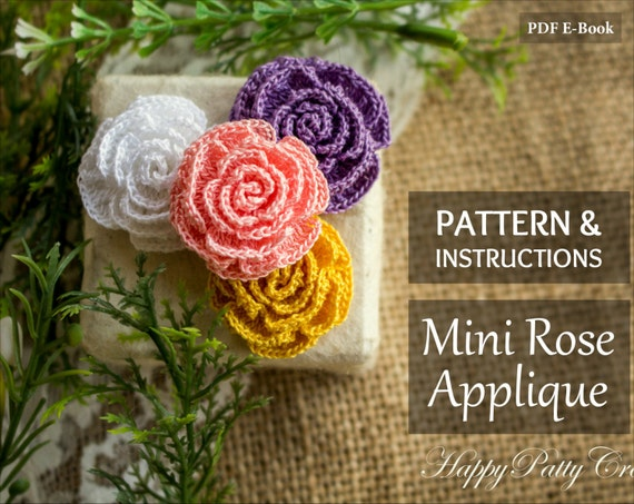 Small Rose Flower Crochet Pattern : Mini Crochet Rose Pattern and Instructions Mini Rose