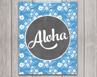 75% OFF SALE - Aloha Print - 8x10 Printable Art, Inspirational Quote, Chalkboard, Aloha Sign, Hawaii Print, Blue, Typography, Hawaii Art