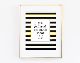 Inspirational Quote Print, Motivational Art Print, Home Decor, Modern Office Decor Print, She Believed She Could, So She Did Print