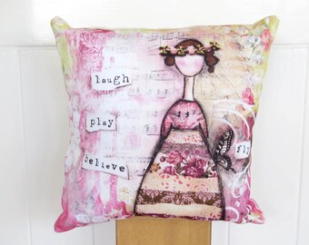 ON SALE - accent cushion, girls room, throw pillow cover handmade pillow, shabby cottage, whimsical, bedroom decor, laugh play believe fly