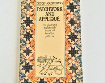 Good Housekeeping guide to patchwork and appliqué
