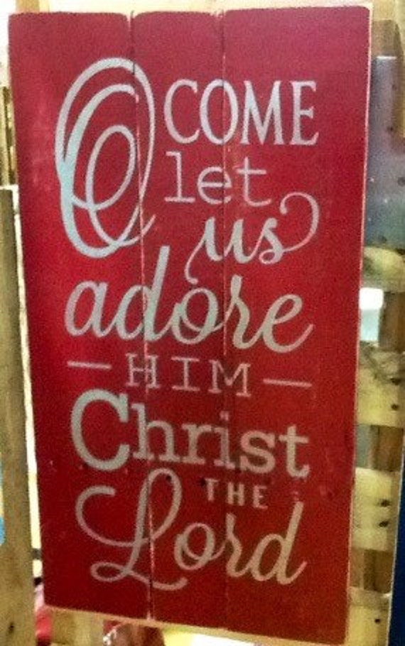 Christmas Pallet Sign. Reclaimed Wood Sign. Oh Come Let Us