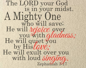 Zephaniah 3:17 vinyl wall decal in 1 or 2 colors - multiple sizes and colors