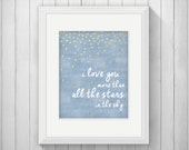 I Love You More than All the Stars in the Sky Boy Nursery Blue Wall Art Printable Poster DOWNLOAD Gold Star Baby Shower Gift Bedroom Decor