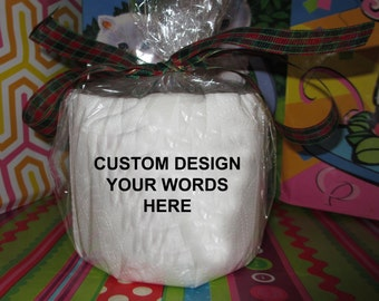 Custom Embroidered toilet paper, Your Personalized Message on a roll of toilet paper