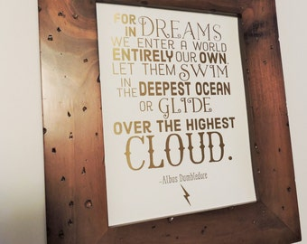 Harry Potter Quote, Gold Foil Print, For In Dreams