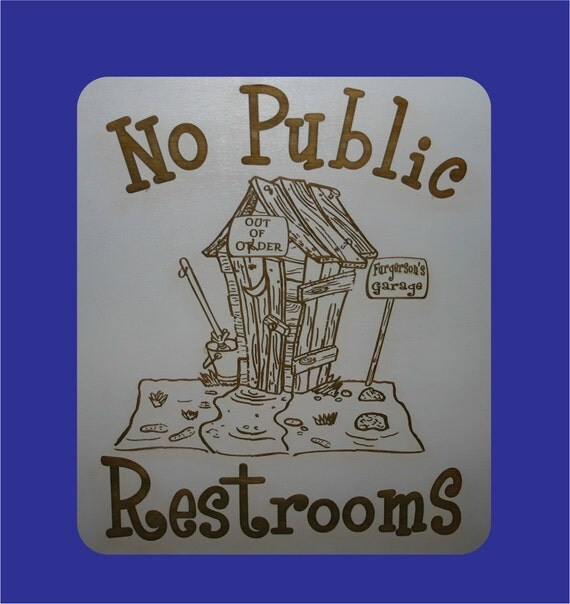 No Public Restroom Sign Outhouse Sign Humorous Fun No