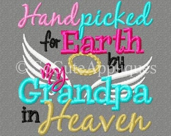 4x4 Hand picked for Earth by my Grandpa in Heaven 4x4 embroidery design, christian, religious design