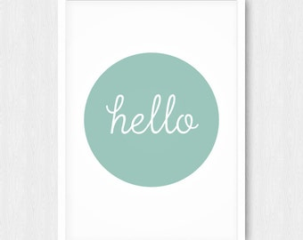 Mint Hello Print, Quote Print, Typography Wall Art, Minimalist, Inspiring Print, Mint Wall Print, Wall Decor, Digital, Printable, Download