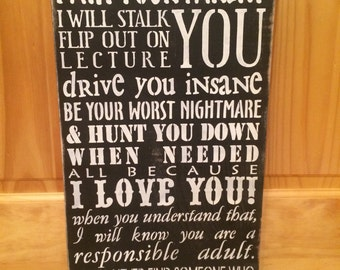 I am not Your Friend.  I am Your Parent... I Love You wooden sign