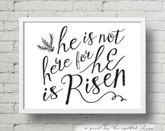 """Instant Download 8x10 and 11x14 """"He is Risen"""" Landscape Calligraphy Print JPEG in Black."""