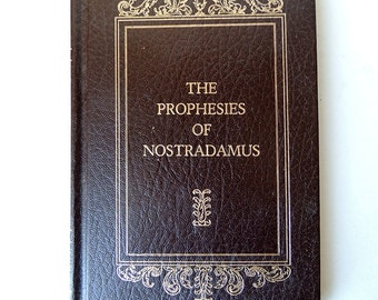 The Prophecies Of Nostradamus Hardcover First eddition