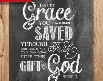"""Saved by Grace Chalkboard Ephesians 2 vs 8 (ESV) Digital Download. 2 sizes--8""""x10"""" and 5""""x7"""" (and 2 files with bleeds)"""