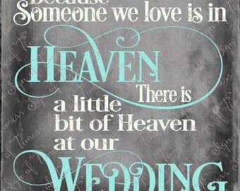Wedding Cut File, Because Someone We Love is in Heaven, Heaven at our Wedding, SVG, PNG, dfx,  Wedding Sign, Cut File, Cricut, Silhouette
