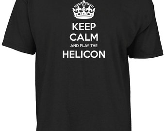 Keep calm and play the Helicon t-shirt