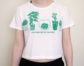 I Like Plants Better Than People Crop Top