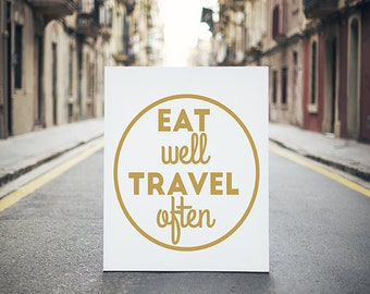 "Typography Poster ""Eat Well Travel Often"" Motivational Inspirational Happy Print Wall Travel Home Decor Wall Art"