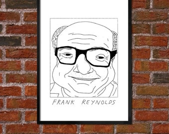 Badly Drawn Frank Reynolds - It's Always Sunny in Philadelphia - Poster - *** BUY 4, GET A 5th FREE***