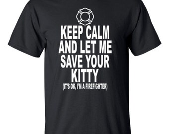 On Sale - Keep Calm Firefighter T-Shirt