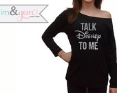 "Disney Shirt // ""Talk Disney to me"" funny disney lover shirt // Mickey Shirt // Glitter Disney Shirt // Hilarious Disney Women's Clothing"